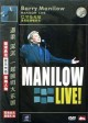 Barry Manilow Live [DVD]